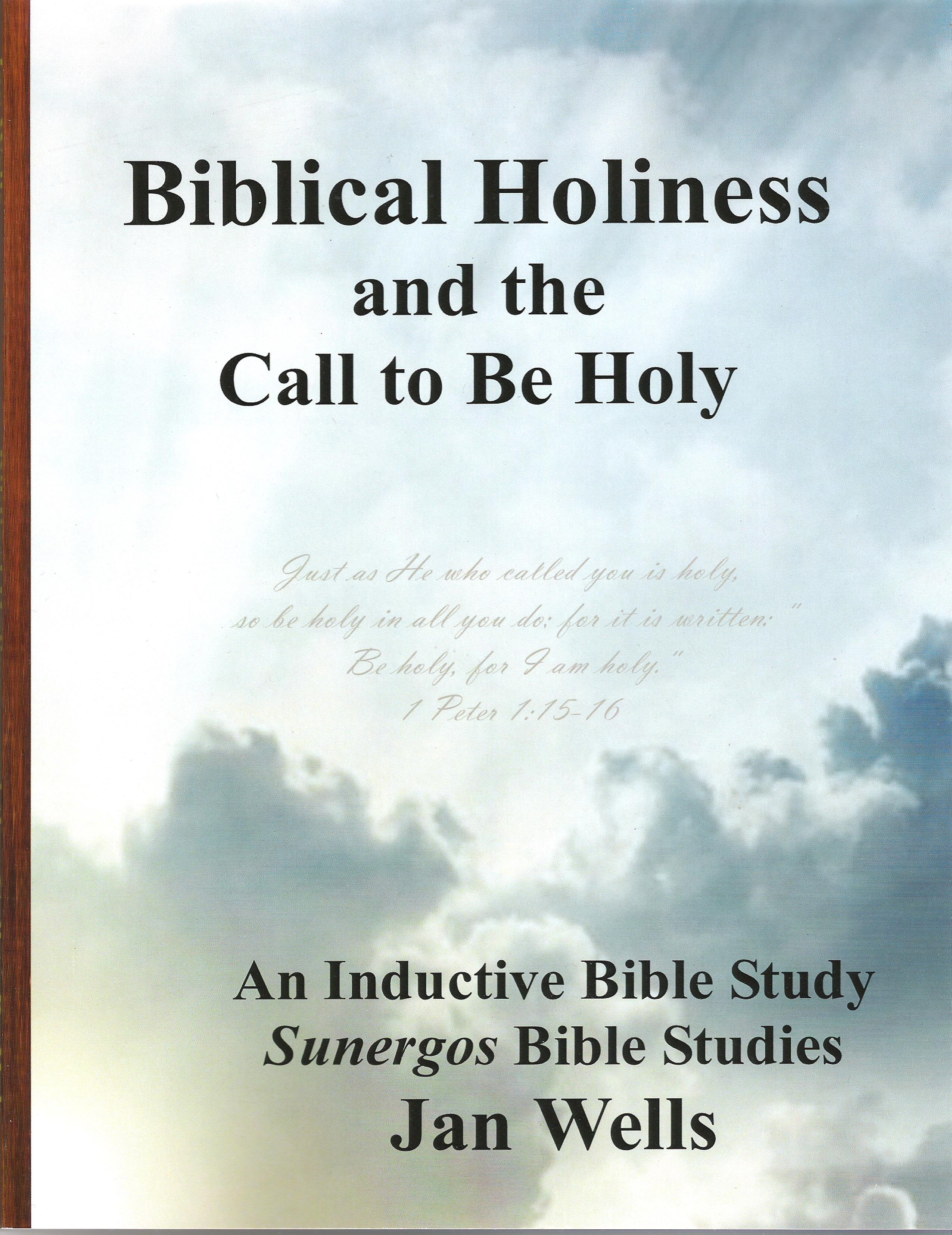 HOLINESS - All The Bible Teaches About